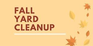 Fall Yard Clean Up. Free quotes, we work within your budjet