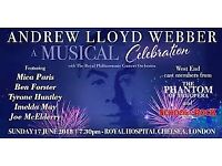 2 x Andrew Lloyd Webber 17th June Royal Hospital Chelsea a musical celebration tickets cost price