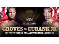 George Groves v Chris Eubank Jnr x 2 tickets - Block 219