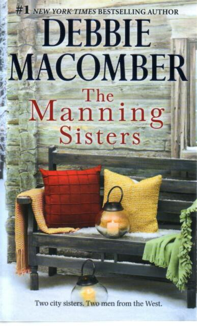 Debbie Macomber  The Manning Sisters   Romance   Pbk NEW