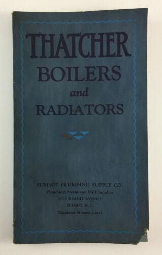 The Thatcher Company Vintage Boiler And Radiator Catalog Newark NJ May 1931