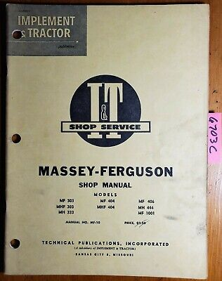 It Massey Ferguson Mf Mhf Mh 303 333 404 406 444 1001 Tractor Service Manual 60