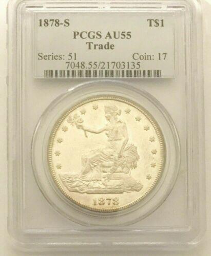 1878 S Trade Dollar PCGS AU55, Looks Unc., SEMI-PL Stunner w/ Reflective Fields
