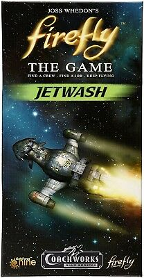Firefly the Game Jetwash expansion ship board game Coachworks Games NEW Sealed - Space Fireflies