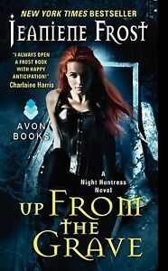 Up from the Grave: A Night Huntress Novel by Jeaniene Frost (Paperback, 2014)