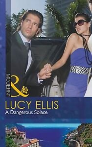 A Dangerous Solace (Mills & Boon Modern), Lucy Ellis, Very Good condition, Book