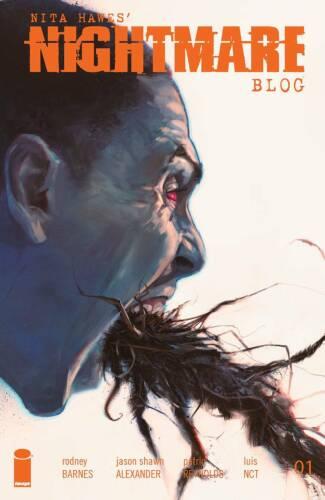 Nita Hawes Nightmare Blog #1 | Select Main Covers | Image Comics NM 2021