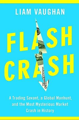 Flash Crash: A Trading Savant,... Book by Liam Vaughan 📥✅ DIGITAL, 2020 ✅📥