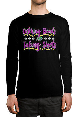 Catching Beads & Taking Shots Funny Mardi Gras Party Long Sleeve Men's Shirt