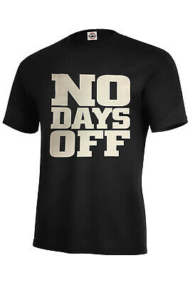 NO DAYS OFF T-Shirt  ASSORTED COLORS BEST SELLER S-5XL GYM EXERCISE WORK