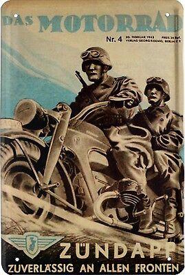 Zündapp zuverlässig Deutsches Reich Motorrad Blechschild 20 x 30 Retro Blech 103