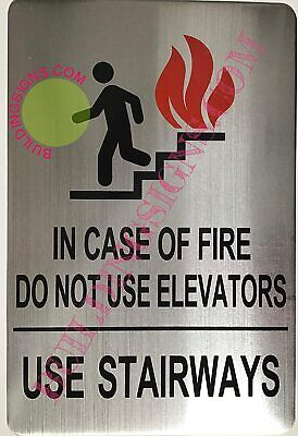 In Case Of Fire Do Not Use Elevator Sign Brush Aluminium 6x9