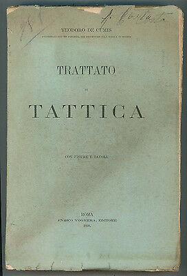 DE CUMIS TEODORO TRATTATO DI TATTICA ENRICO VOGHERA 1898 MILITARIA RARO