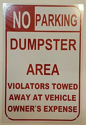 No Parking -dumpster Area - Violators Towed Away At Vehicle Owners-ref-am