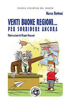 Marco Bottoni, Venti buone Regioni… per sorridere ancora