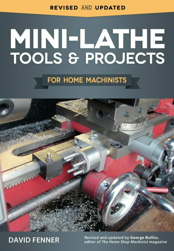 Mini-Lathe Tools And Projects For Home Machinists  Simple