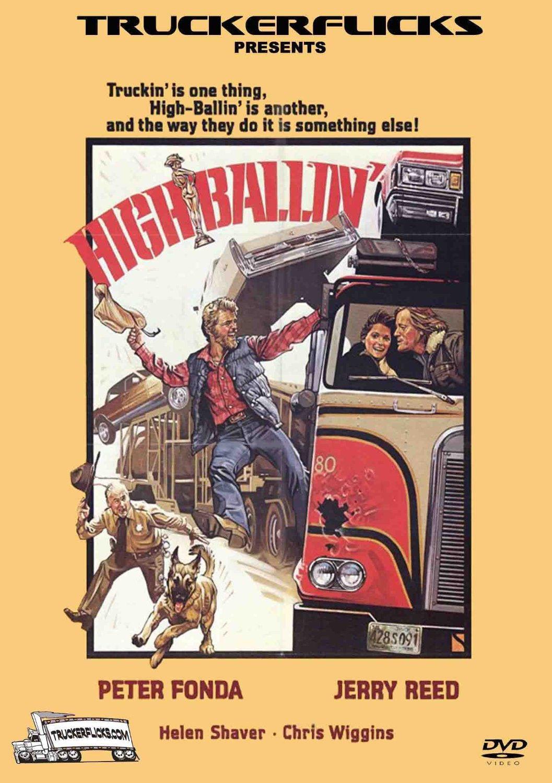 HIGH BALLIN' - DVD - 1977 Trucking Movie - Peter Fonda - Jerry Reed -HIGHBALLIN'
