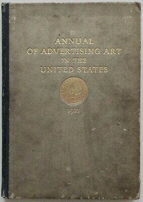 Vintage 1921 Annual of Advertising Art Yearbook Deco Illustrations NYC 1st Vol.