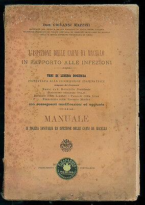 MAZZINI G. L'ISPEZIONE DELLE CARNI DA MACELLO IN RAPPORTO ALLE INFEZIONI 1901