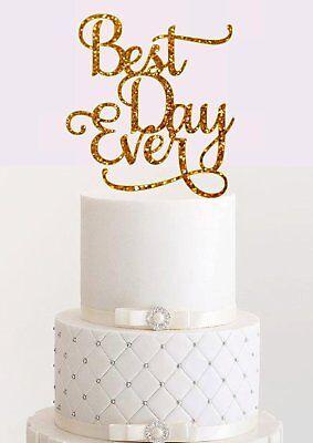 Best Day Ever Cake Topper Cake Topper Wedding Cake Topper Bachelorette Party