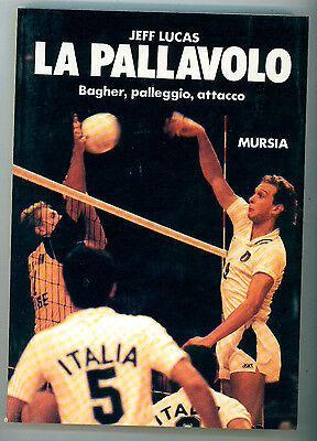 LUCAS JEFF LA PALLAVOLO BAGHER PALLEGGIO ATTACCO MURSIA 1990 I° EDIZ.