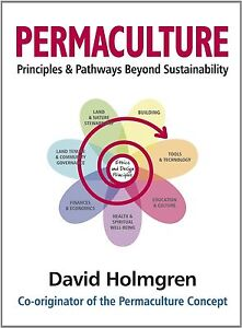 Permaculture Principles & Pathways Beyond Sustainability, Acceptable, David Holm