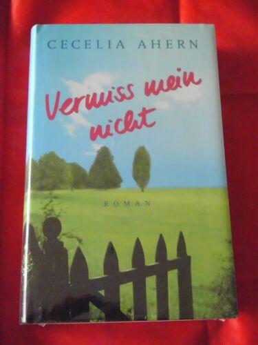 Buch*Roman*Cecilia Ahern*Vermiss mein nicht