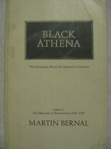 Black Athena: Afro-asiatic Roots of Classical Civilization: The-ExLibrary