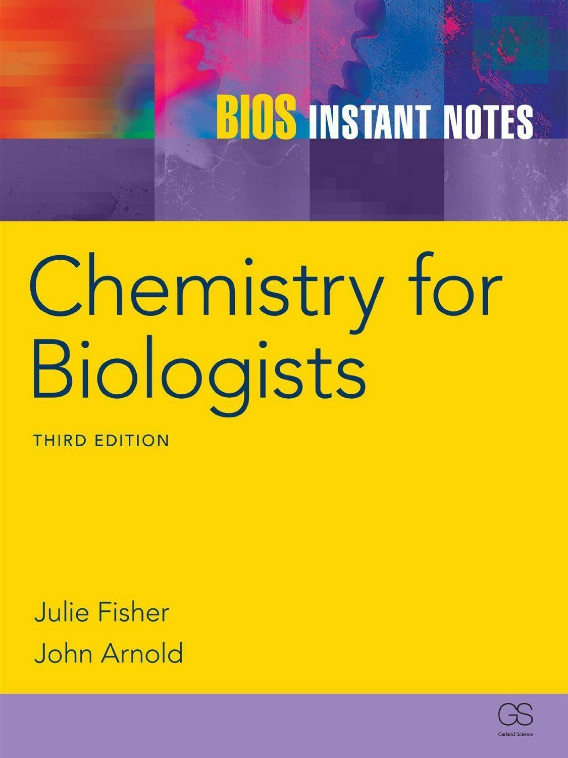 BIOS Instant Notes in Chemistry for Biologists by Julie Fisher, John Arnold  (Paperback, 2012)