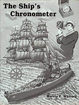 SHIPS CHRONOMETER by Marvin Whitney, US Naval Observatory Marine Hardcover book