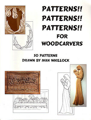 Patterns Patterns Patterns book / Ivan Whillock 50 woodcarving Last Supper