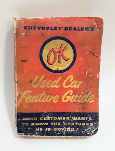CHEVROLET DEALERS OK USED CAR FEATURE GUIDE - VINTAGE & RARE