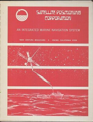 1969 An Integrated Marine Navigation System by Satellite Positioning Corporation Marine Navigation System