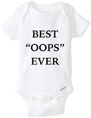 Best Oops Ever Baby Gerber Onesie Bodysuit Shirt Funny Shower Gift
