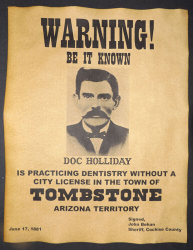 Doc Holliday Practicing Dentistry Warning Poster, old west, western, wanted