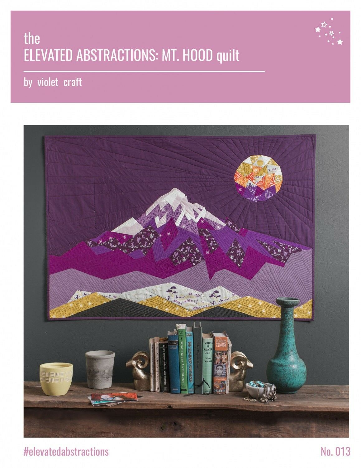The Elevated Abstractions: Mt. Hood Quilt by Violet Craft -