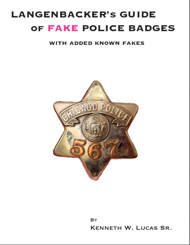 LANGENBACKER FAKE POLICE BADGE GUIDE with added known reproductions Book