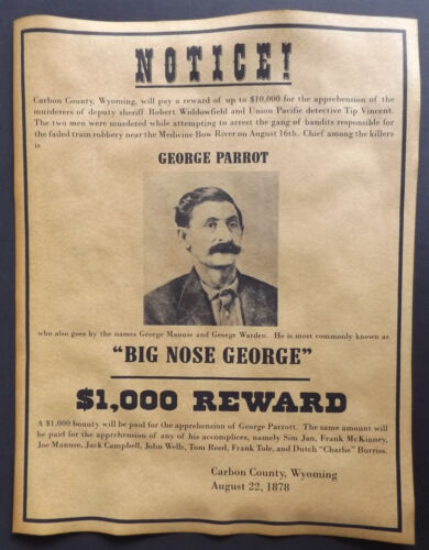 Big Nose George Parrot Wanted Poster, western, old west, outlaw