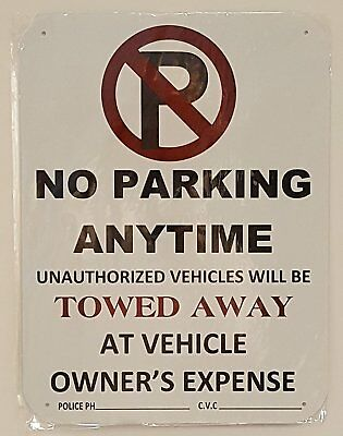 No Parking Any Time Sign Aluminum Sign 12 Wide 18 Highwith C.v.c