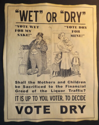 Wet or Dry Prohibition Poster, Vote Dry, 11x14