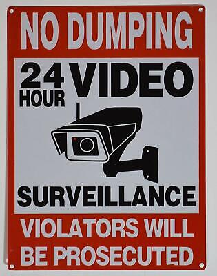 No Dumping 24 Hours Video Surveillance Sign Rust Free 9x12aluminium