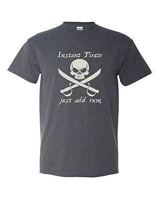 Instant Pirate Skull Sword Funny Humor Pun Men Adult Graphic T-Shirt - Pirate Apparel