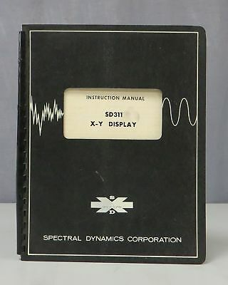 Spectral Dynamic Corp Sd311 X-y Display Instruction Manual