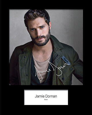JAMIE DORNAN #2 Signed (Reprint) 10x8 Mounted Photo Print - FREE DELIVERY