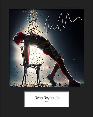 RYAN REYNOLDS (Deadpool) #2 10x8 Mounted Signed Photo Print (Reprint) - FREE DEL