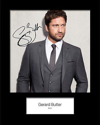 GERARD BUTLER #1 Signed (Reprint) 10x8 Mounted Photo Print - FREE DELIVERY