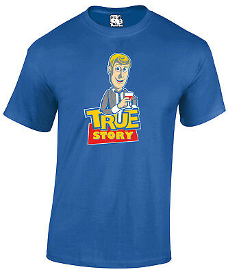 True Story T-shirt Woody Toy Story Drunk Stories Funny Mens T-shirt Tee ()