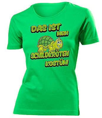 KARNEVAL - FASCHING - DAS IST MEIN SCHILDKRÖTEN KOSTÜM T-Shirt Damen S-XXL