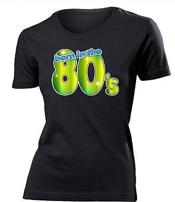 BORN IN THE 80´s T-Shirt Damen (80's Kostüm Weiblich)
