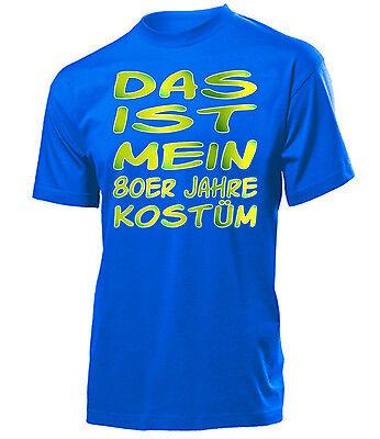 Karnevals Faschingskostüm - DAS IST MEIN 80ER JAHRE KOSTÜM T-Shirt Herren - 80er Herren Kostüm